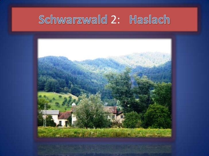 Schwarzwald 2:   Haslach<br />