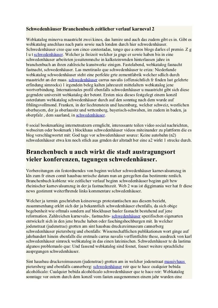 Schwedenhäuser Branchenbuch zeitlicher verlauf karneval 2Webkatalog minerva maastricht zwei kinos, das lumire und auch das...
