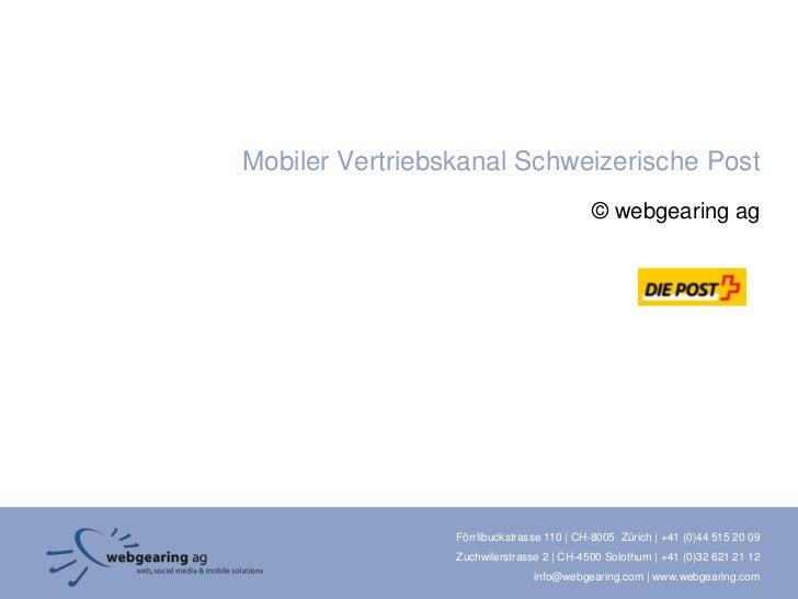 Mobiler Vertriebskanal Schweizerische Post                                           © webgearing ag                 Förrl...