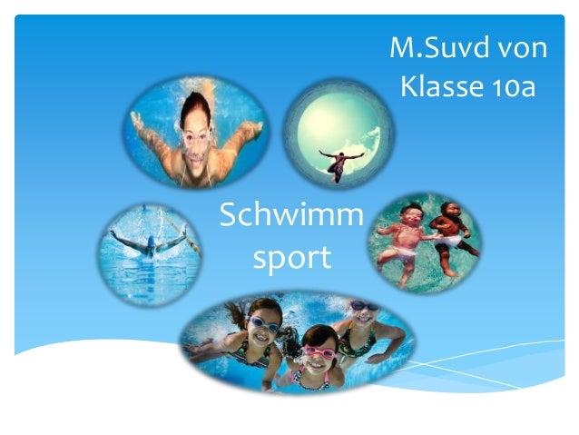 Schwimm sport M.Suvd von Klasse 10a