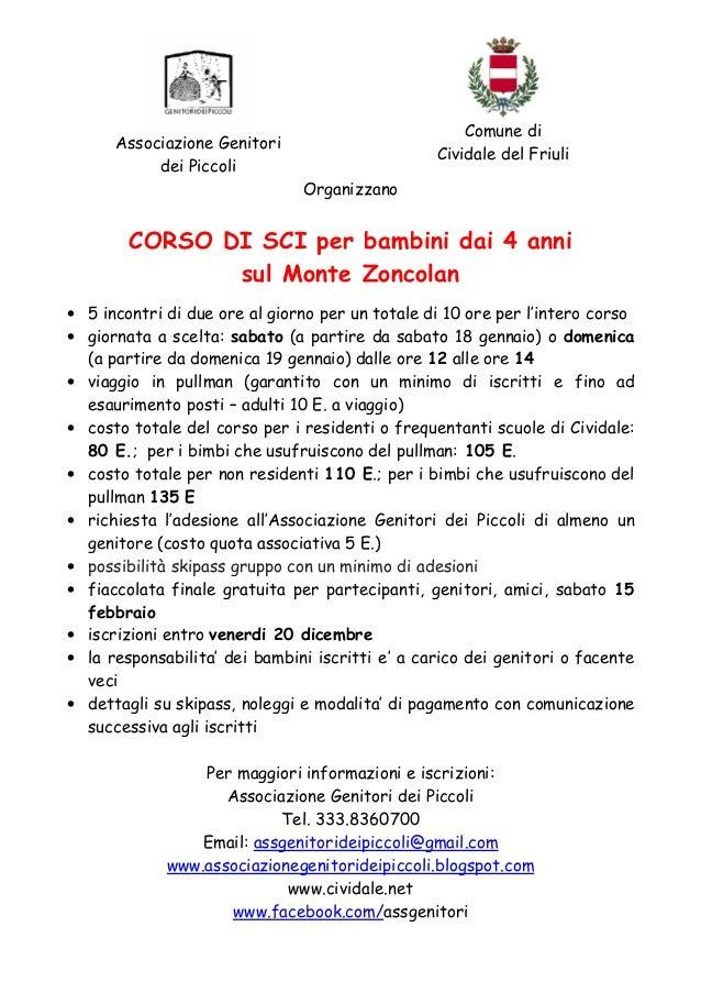 Comune di Cividale del Friuli  Associazione Genitori dei Piccoli Organizzano  CORSO DI SCI per bambini dai 4 anni sul Mont...