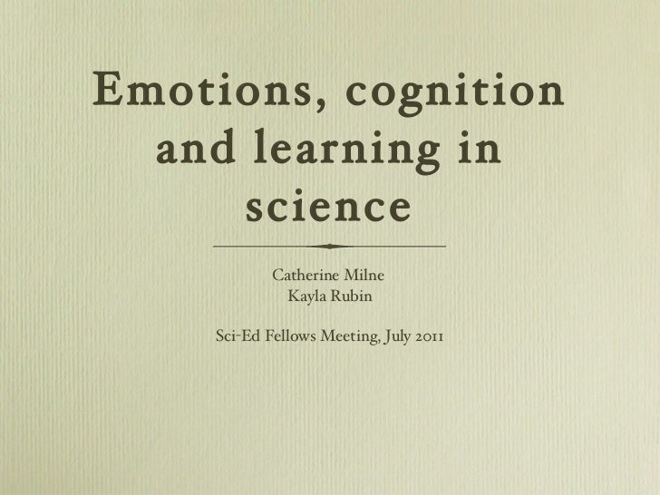 Emotions, Cognition and Learning in Science