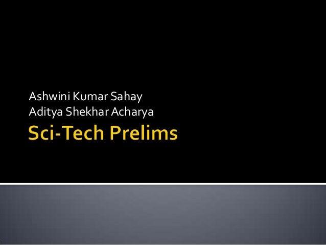 Ashwini Kumar Sahay Aditya Shekhar Acharya