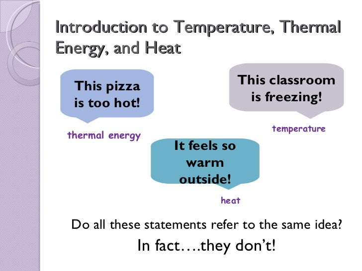 Sci 10 Lesson 2 April 14 - Temperature, Thermal Energy and Heat