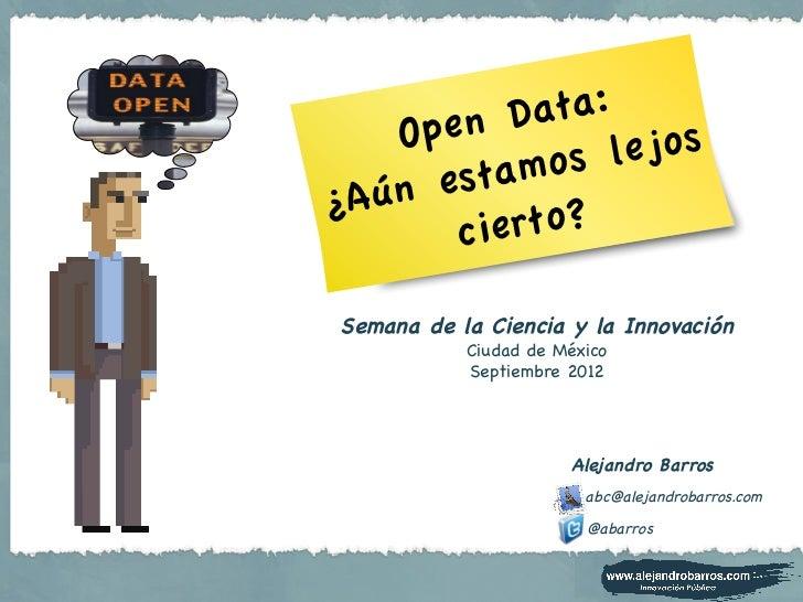 Open Data - ¿Cómo lo estamos haciendo?