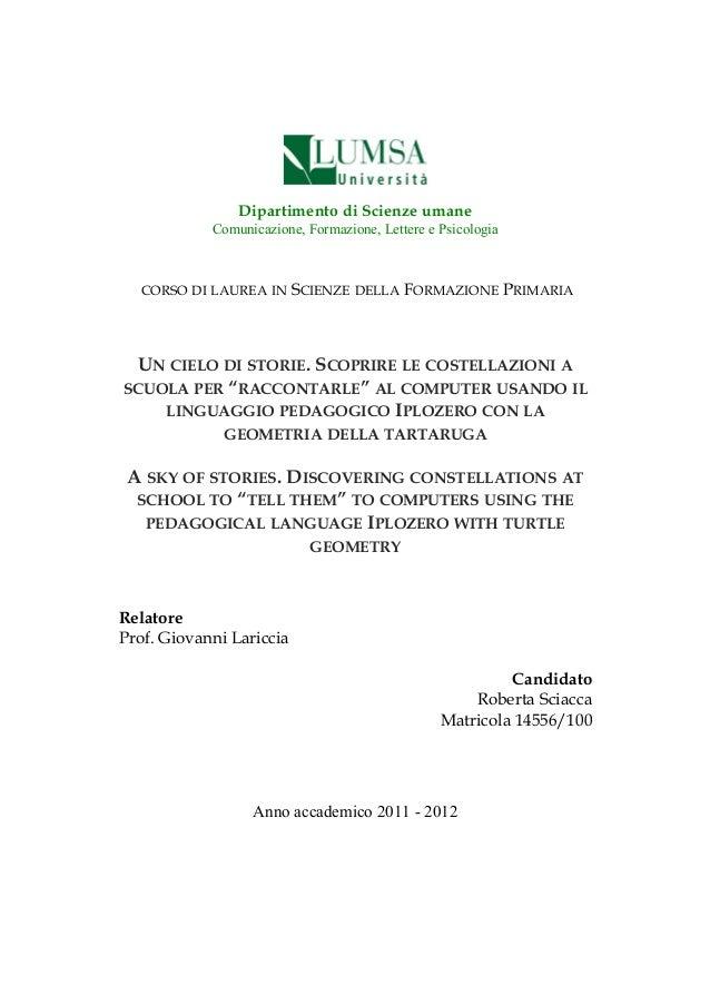 Dipartimento di Scienze umaneComunicazione, Formazione, Lettere e PsicologiaCORSO DI LAUREA IN SCIENZE DELLA FORMAZIONE PR...