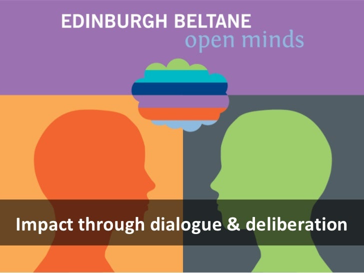 Impact through dialogue & deliberation