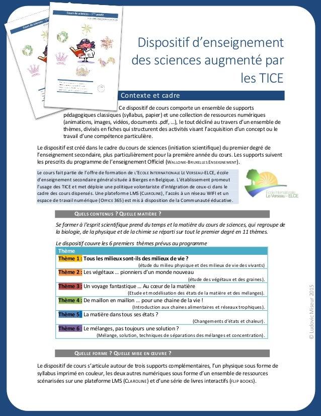 ©LudovicMiseur2015 Dispositif d'enseignement des sciences augmenté par les TICE0 Contexte et cadre Ce dispositif de cours ...