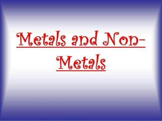 Science METAL AND NON METAL