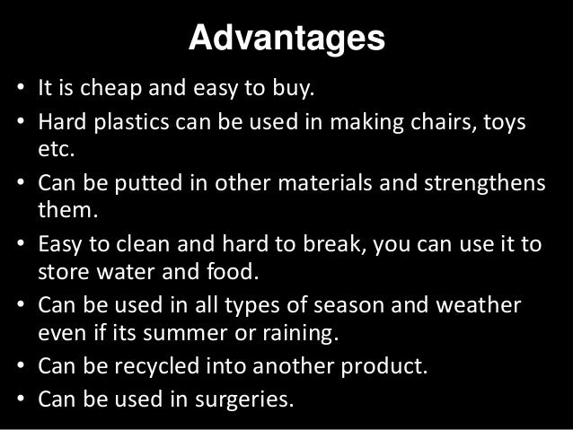 What Are the Advantages and Disadvantages of Using Plastics?