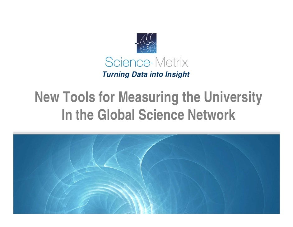 Turning Data into Insight   New Tools for Measuring the University     In the Global Science Network