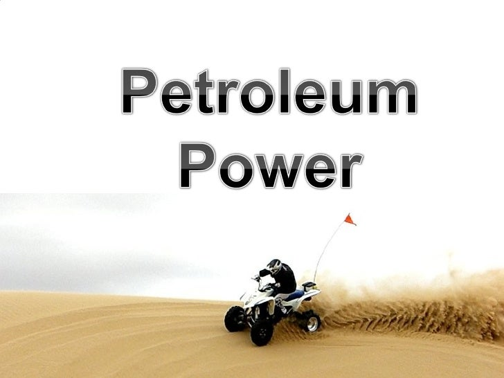 Science Petroleum Power