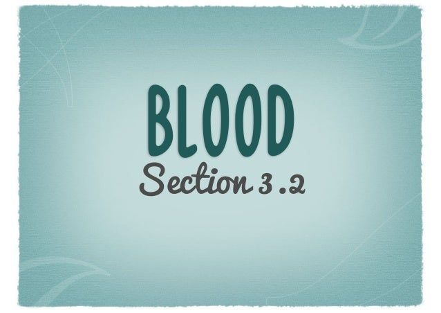 BLOODSection 3.2