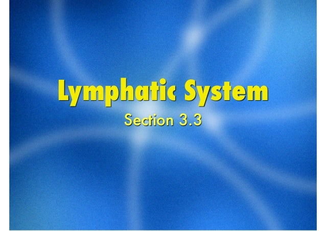 Lymphatic SystemSection 3.3