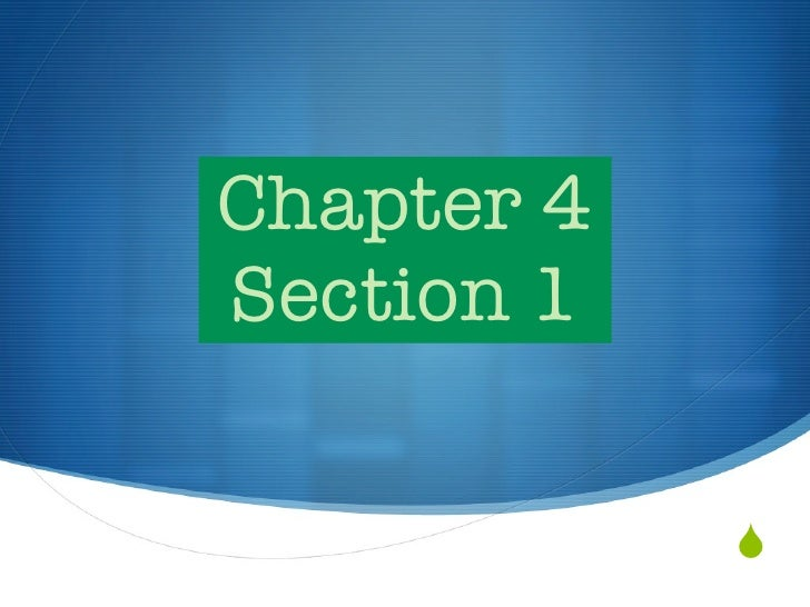 Chapter 4Section 1            