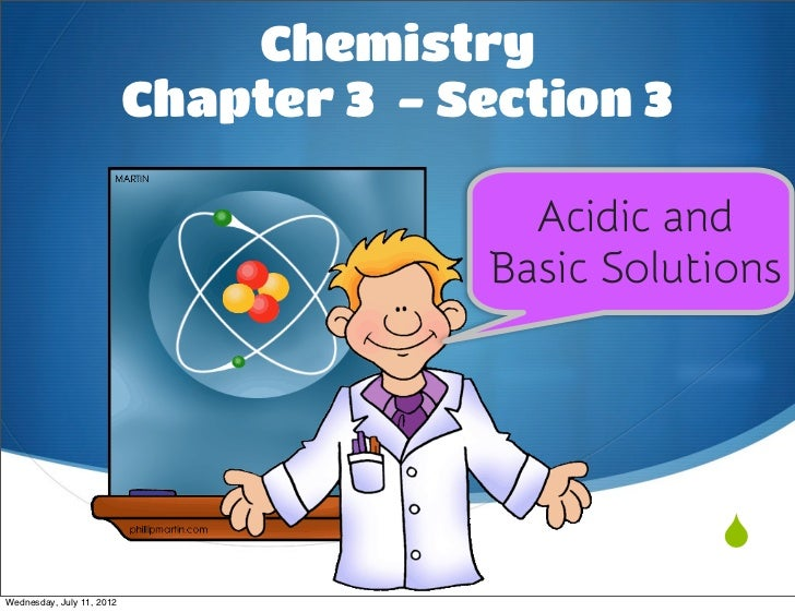 Chemistry                           Chapter 3 - Section 3                                           Acidic and            ...