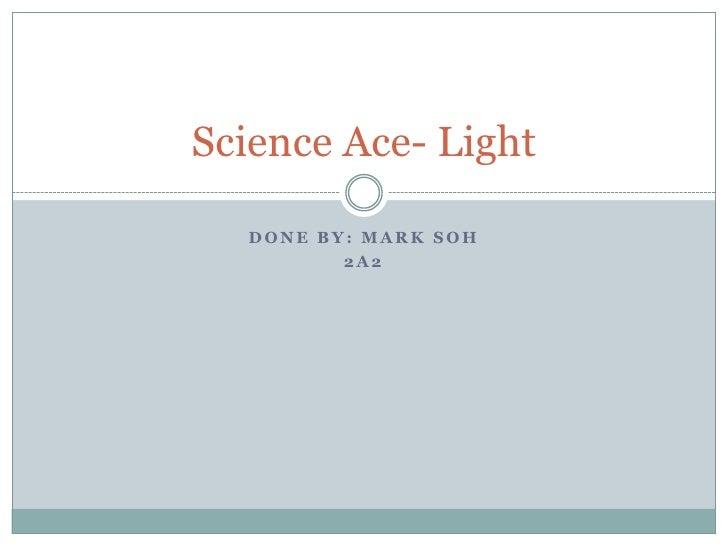 Science ace  light