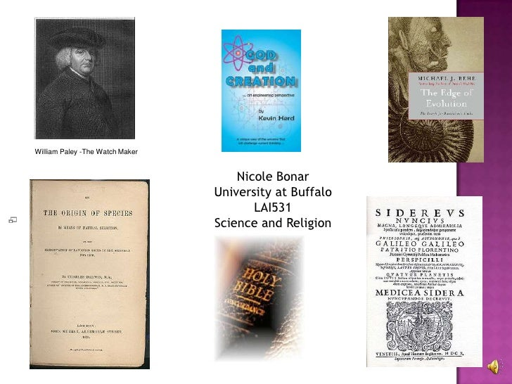 William Paley -The Watch Maker   Nicole Bonar University at Buffalo LAI531 Science and Religion