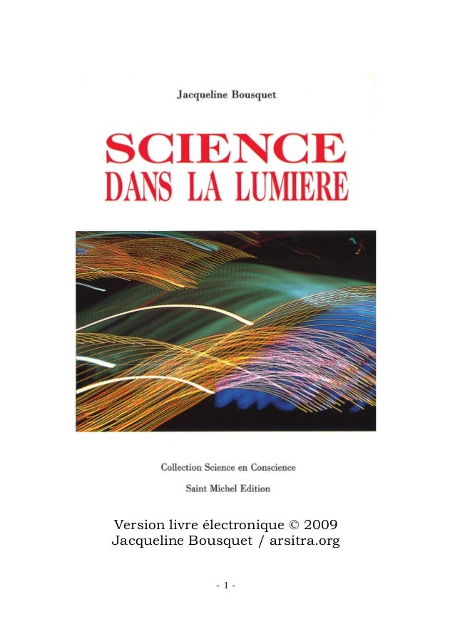 Version livre électronique © 2009  Jacqueline Bousquet / arsitra.org  - 1 -