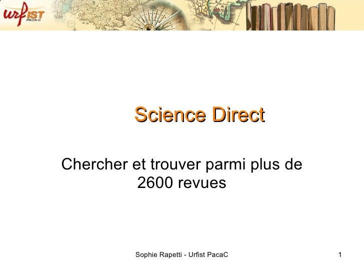 Science Direct Chercher et trouver parmi plus de 2600 revues