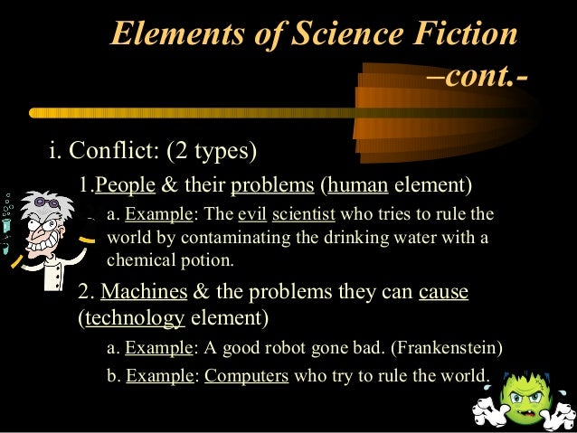 essays science fiction elements The elements of fiction in the  essays related to the elements of fiction in 1  science fiction and its pantheon of superheroes have become.