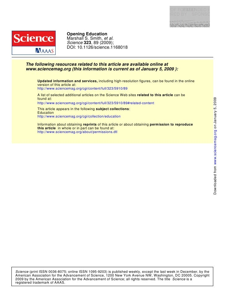 Opening Education                               Marshall S. Smith, et al.                               Science 323, 89 (2...
