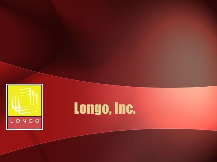 Longo, Inc.