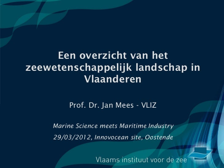 Jan Mees 'Marine Science meets Maritime Industry'