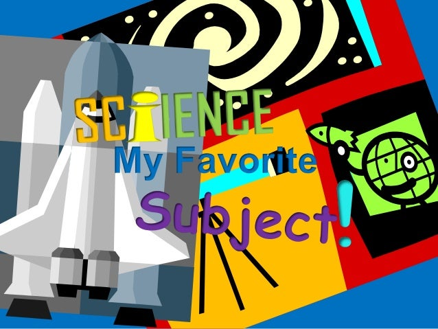 essay my favourite subject science