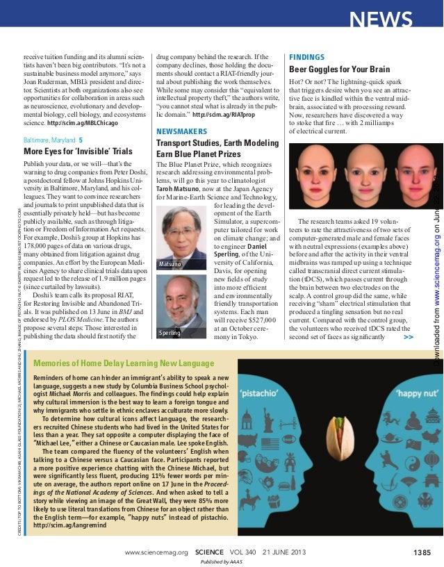 www.sciencemag.org SCIENCE VOL 340 21 JUNE 2013 1385NEWSCREDITS(TOPTOBOTTOM):VIKRAMCHIB;ASAHIGLASSFOUNDATION(2);MICHAELMOR...