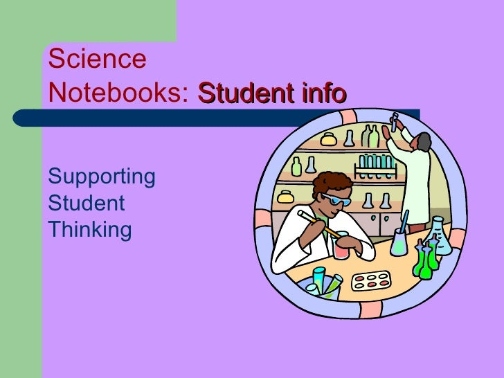 Science  Notebooks:  Student info Supporting  Student  Thinking