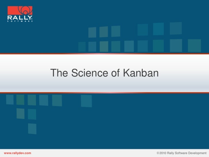 The Science of Kanban