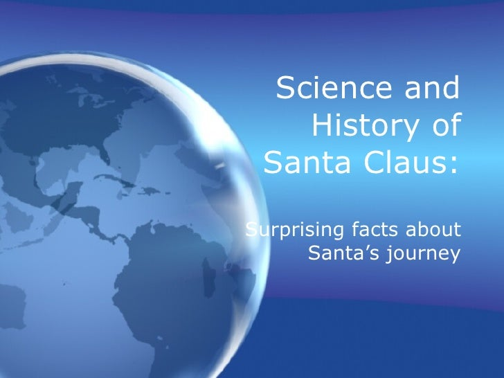 Science and History of Santa Claus: Surprising facts about Santa's journey