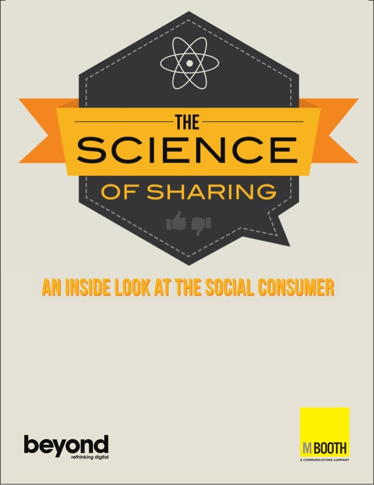 Science Of Sharing - An Inside Look at the Social Consumer