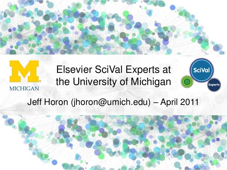 Science of Team Science Conference - Research Networking Tools Workshop - Elsevier SciVal Experts at the University of Michigan