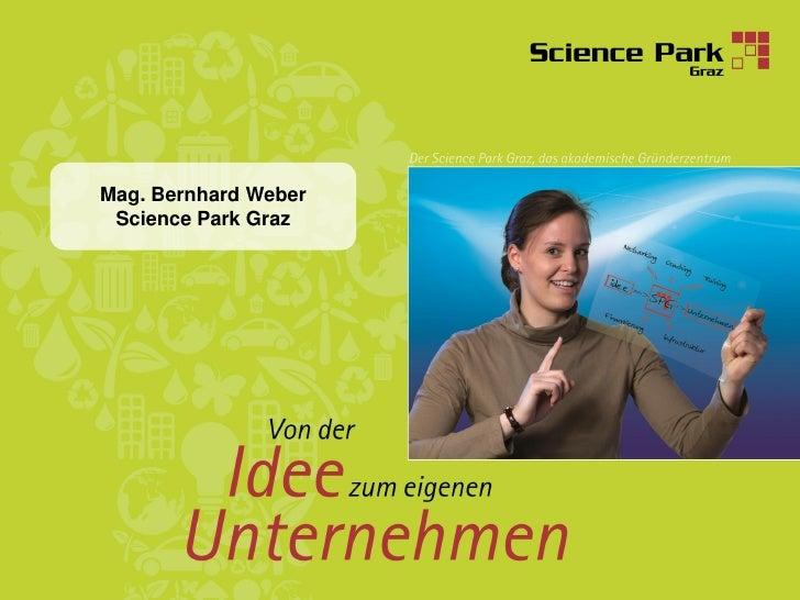 Mag. Bernhard Weber  Science Park Graz                           1