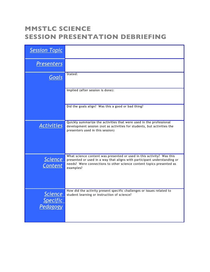 MMSTLC SCIENCE SESSION PRESENTATION DEBRIEFING  Session Topic     Presenters                  Stated:         Goals       ...
