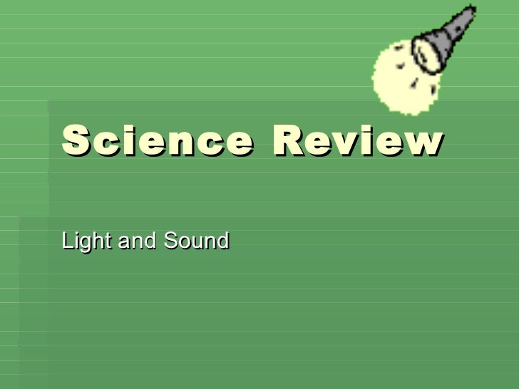 Science Review Light and Sound