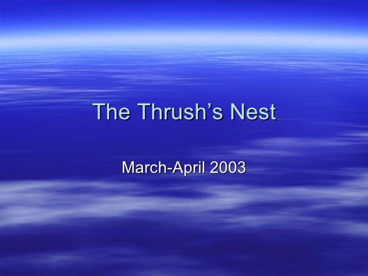 The Thrush's Nest March-April 2003
