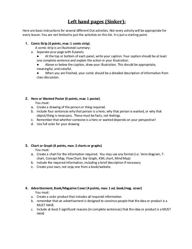 Left hand pages (Sinker): Here are basic instructions for several different Out activities. Not every activity will be app...