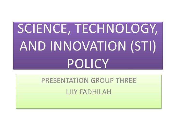 Science, technology, and innovation (sti