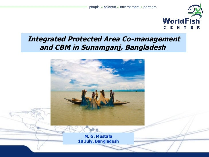 Science forum Day 1 - Md Golam Mostafa - Integrated Protected Area Co-management and CBM in Sunamganj, Bangladesh