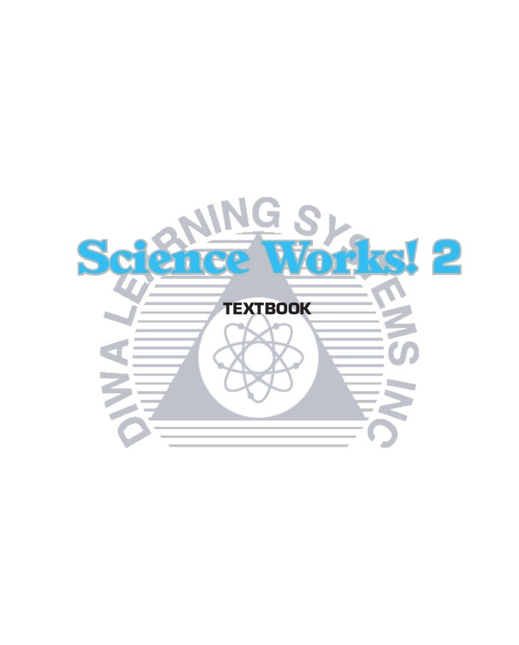 Science Works! 2      TEXTBOOK