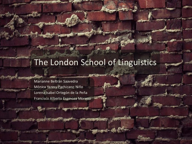 The London School of Linguistics