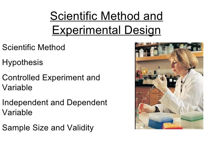 Scientific Method Hypothesis Controlled Experiment and Variable Independent and Dependent Variable Sample Size and Validit...