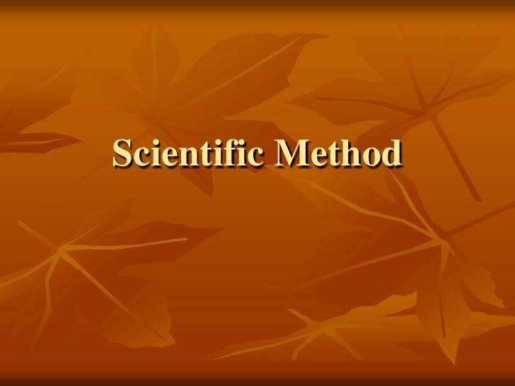 Scientific Method<br />