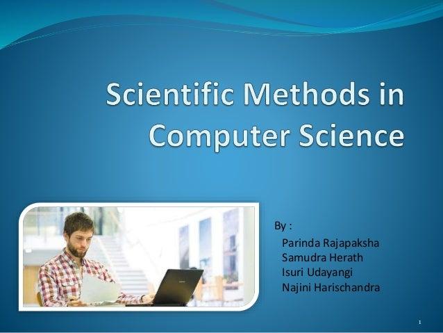 Scientific methods in computer science