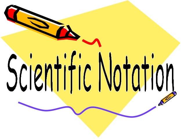Scientific notation(1)