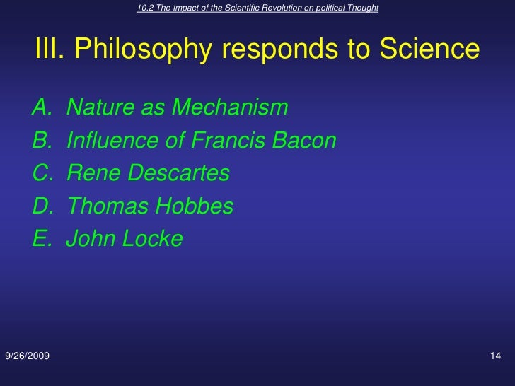 the impact of scientific revolution Working definition: by tradition, the scientific revolution refers to historical changes in thought & belief, to changes in social & institutional organization.