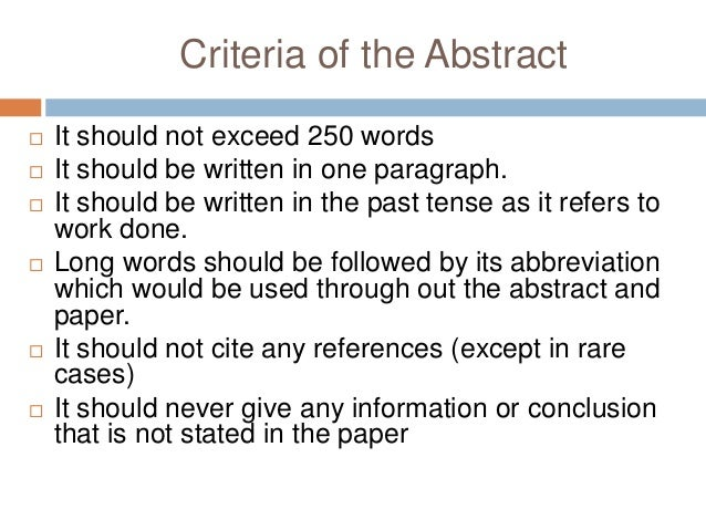 What do it mean that an abstract should be no more than 250 words?